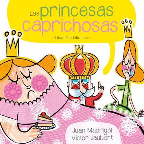Las princesas caprichosas