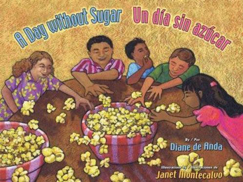 A day without sugar / Un día sin azucar