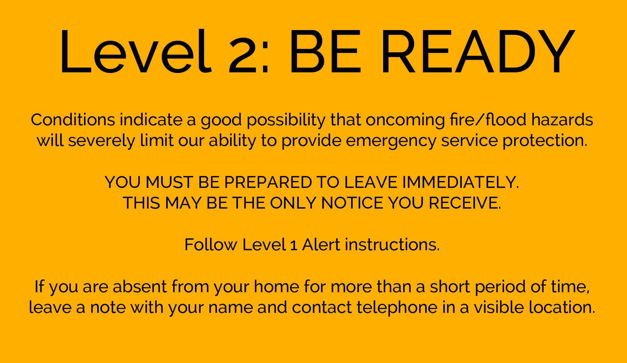 Level 2: BE READY