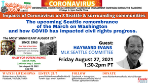 8-27-21 Upcoming Seattle remembrance of the March on Washington & how COVID impacted civil rights