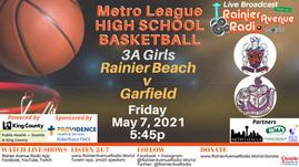 5/7/21 Metro League Basketball Girls & Boys Rainier Beach v Garfield