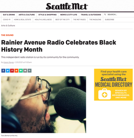 Seattle Metropolitan Magazine features Rainier Avenue Radio #BlackHistoryMonth 2021
