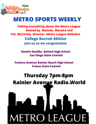 Thursday 7pm Metro Sports Weekly - College Recruit Edition LIVE