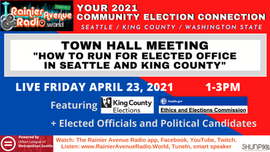 4-23-21 Town Hall: How to Run for Office in Seattle/King County