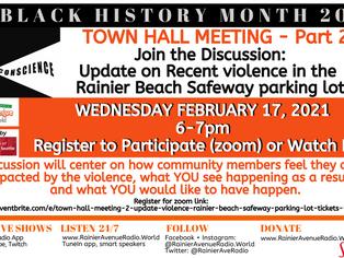 2-17-21 Town Hall Meeting 2: Violence in Rainier Beach Safeway Parking Lot