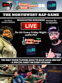 The NorthWest Rap Game with DJ Medina - Every Friday Night!