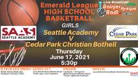 6-17-21 Emerald City League Basketball Girls & Boys, SAAS v Cedar Park Christian