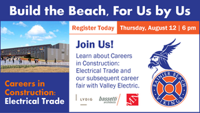 BUILD THE BEACH for US by US -  Register Now! Careers in Construction: Electrical Trade