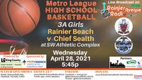 4-28-21 Metro League Basketball Girls & Boys: Rainier Beach v Chief Sealth