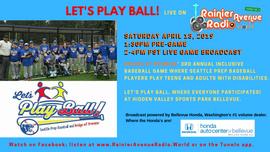 4-13-19 Let's Play Ball! live on RainierAvenueRadio.world