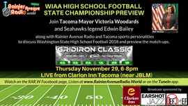 Tacoma Mayor & Seahawks on WIAA Gridiron Classic Preview LIVE at Clarion Inn Tacoma 11-29-18