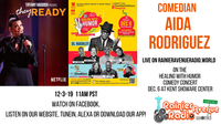 Healing With Humor: Comedians Aida Rodriguez & Gastor Almonte LIVE on RAR.W...Download our app!