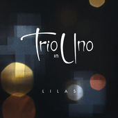 Critique : Trio in Uno – Lilas