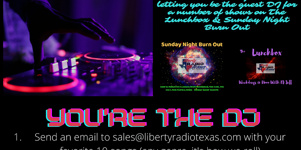 Want To Guest DJ The Lunchbox or Sunday Night Burn Out?
