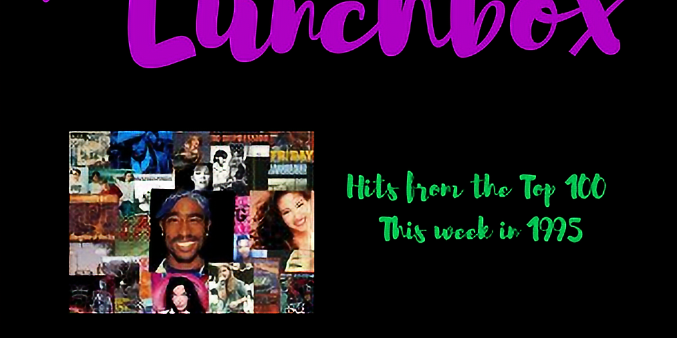 The Lunchbox - Hits From The Top 100 This Week in 1995