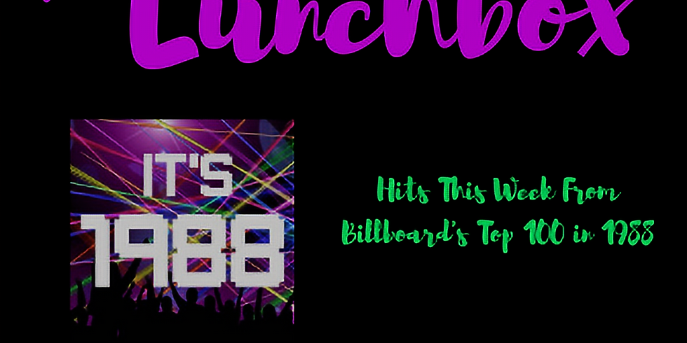 The Lunchbox - Hits This Week In 1988