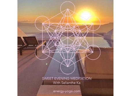 Free Sweet Evening Meditation