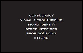 David Anthony Creative : London based freelance Visual Merchandiser - Consultancy, Visual Merchandising, Brand Identity, store Interiors, Prop Sourcing, Styling.