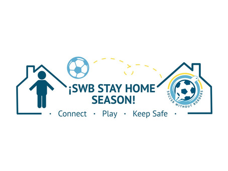 Soccer Without Borders Launches Stay Home Spring Season