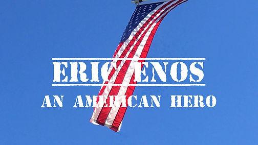 Eric Enos - An American Hero - Thumbnail