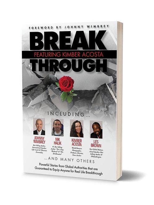 Break Through featuring Kimber Acosta