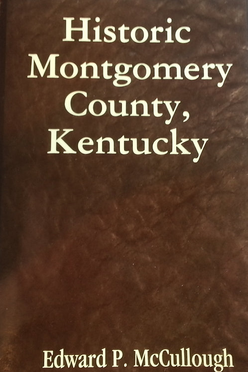 Historic Montgomery County, Kentucky