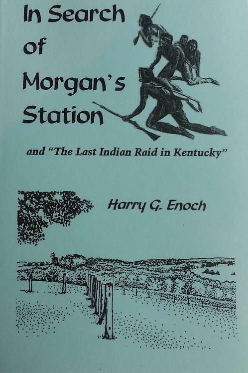 In Search of Morgan's Station