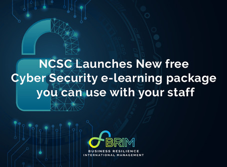 NCSC Launches New free Cyber Security e-learning package you can use with your staff