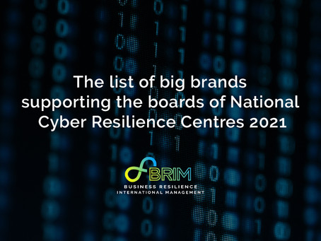 The list of big brands supporting the boards of National Cyber Resilience Centres 2021