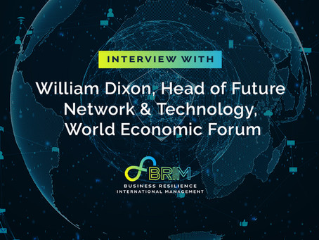 Interview – William Dixon, Head of Future Network & Technology, World Economic Forum