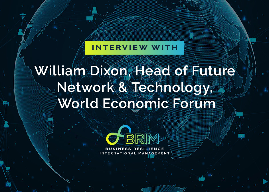 William Dixon World Economic Forum interview with BRIM on future of cyber resilience