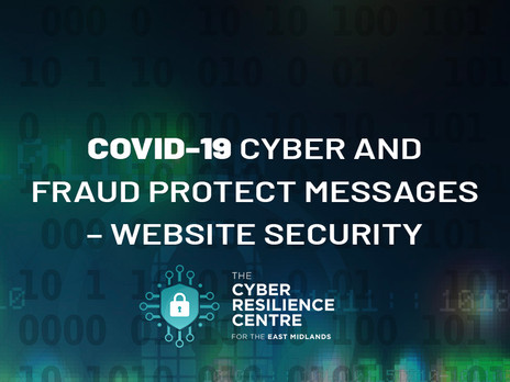 COVID-19 CYBER AND FRAUD PROTECT MESSAGES - Website Security