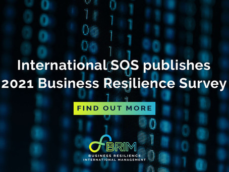 International SOS publishes 2021 Business Resilience Survey
