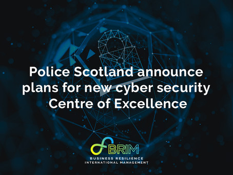 Police Scotland announce plans for new cyber security Centre of Excellence