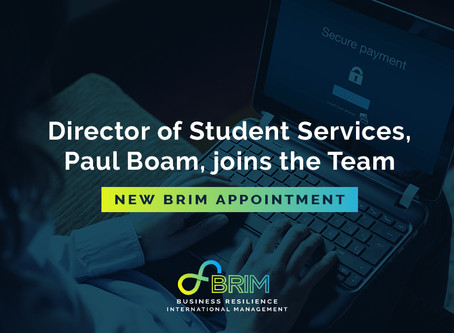 New BRIM Appointment - Director of Student Services, Paul Boam, joins the Team