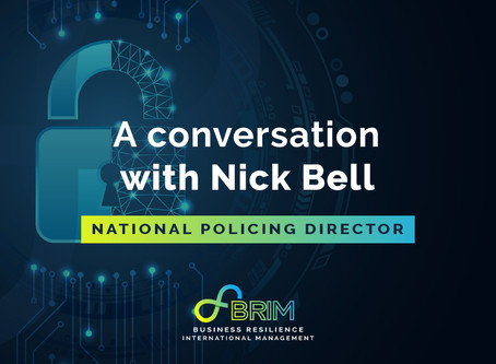 A conversation with Nick Bell, National Policing Director for Cyber Resilience Centres with the NPC