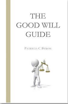The Good Will Guide byy Patricia C Byron