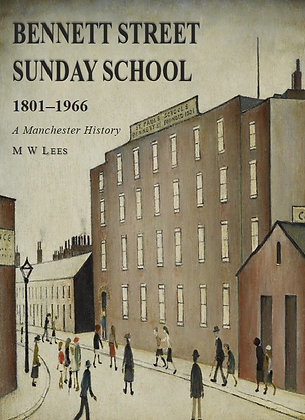 Bennett Street Sunday School 1801-1966