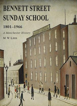 Bennett Street Sunday School 1801-1966