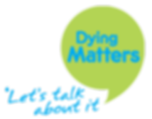 "Dying Matters ""Let's Talk About it"""