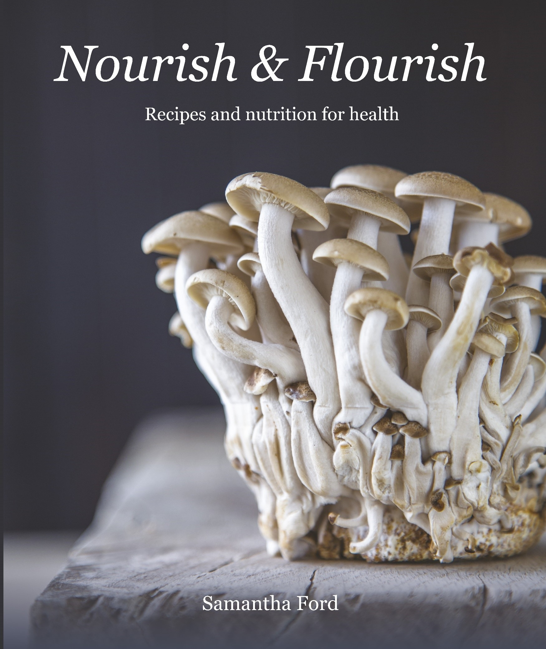 Nourish & Flourish (Paperback)