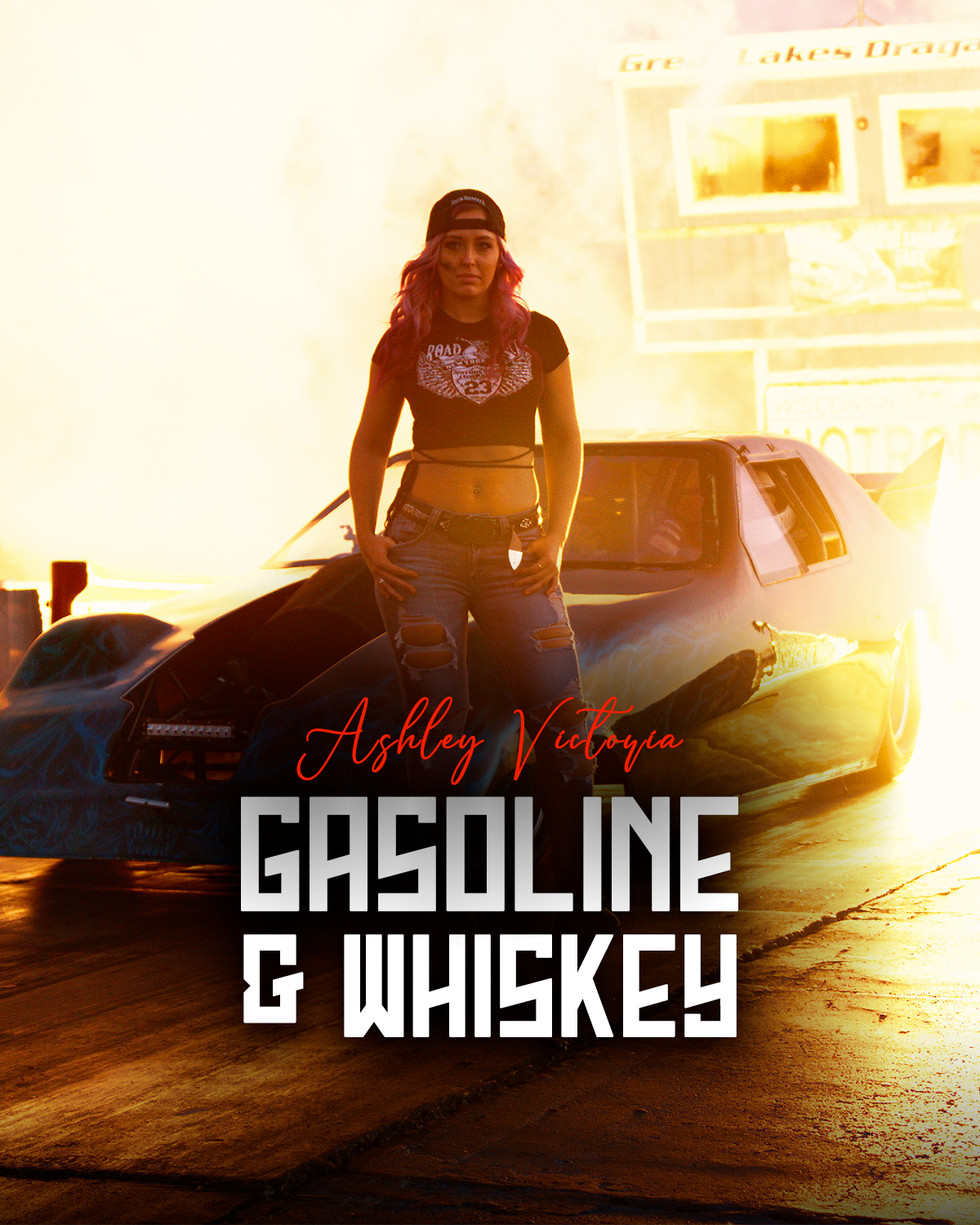 Ashely Victoria - Gasoline & Whiskey.jpg