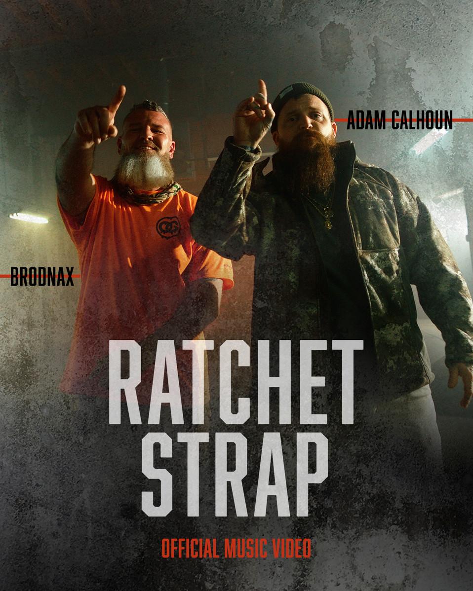 Adam Calhoun & Brodnax - Ratchet Strap.j