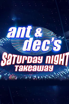 Ant & Dec Saturday Night Takeaway.jpg