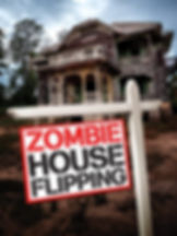 Zombie House Flipping.jpg