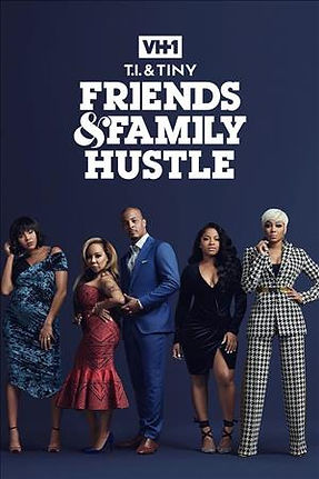 T.I. Friends Family Hustle.jpeg