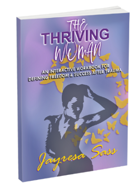 Physical Copy - The Thriving Woman: An Interactive Workbook For Defining Freedom