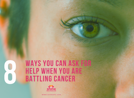 8 WAYS YOU CAN ASK FOR HELP WHEN YOU ARE BATTLING CANCER