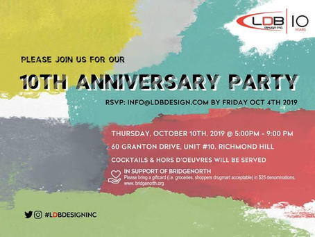 LDB Design's 10th ANNIVERSARY PARTY!