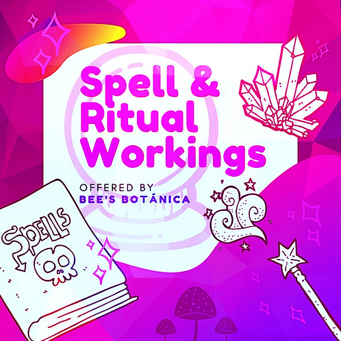Spell & Ritual Workings from Bee's Botánica - Spells , Custom Spell Work, Witch